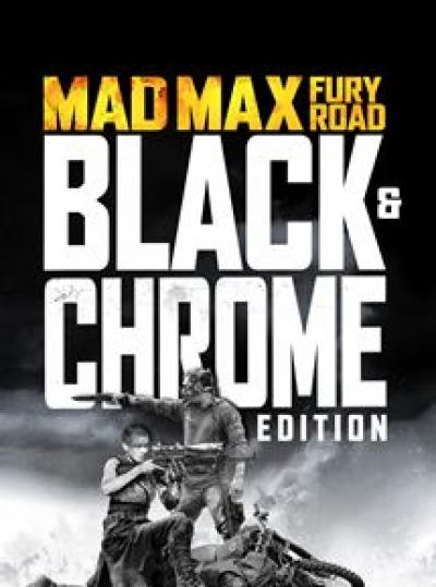 affiche Mad Max Fury Road : Black and Chrome